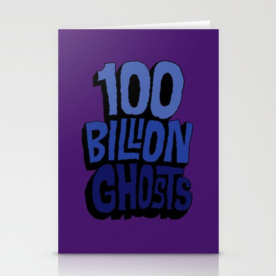 100 Billion Ghosts Stationery Cards