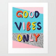 Check it - good vibes happy smiles fun modern memphis throwback art 1980's 80's 80s 1980s 1980 neon  Art Print