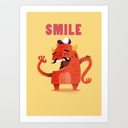 :::Smile Monster::: Art Print