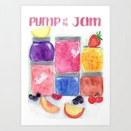 Pump up the jam Art Print