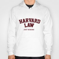 law Hoodies featuring Harvard Law by FASHIONY