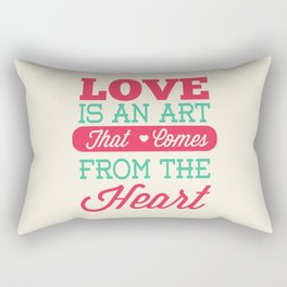 Lab No.4 -Love Is An Art That Comes From The Heart Valentines Day Special Quotes poster Rectangular Pillow