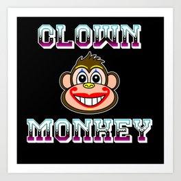 CLOWN MONKEY Art Print