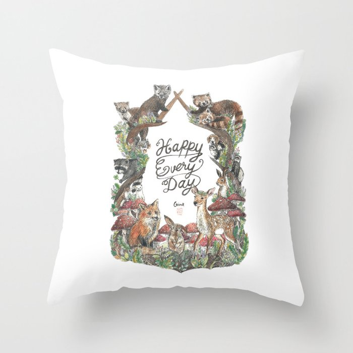 Happy Every Day! Throw Pillow