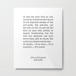 Ayn Rand Quote 1 - Atlas Shrugged - Minimalist, Classic, Typewriter Print - Inspiring - Literature Metal Print