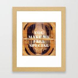 you make me feel special Framed Art Print