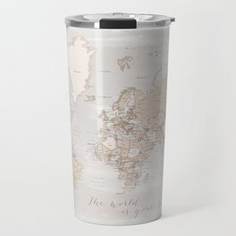 "The world is yours to explore, rustic world map with cities, ""Lucille"" Travel Mug"