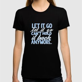 frozen, let it go lyrics...  T-shirt