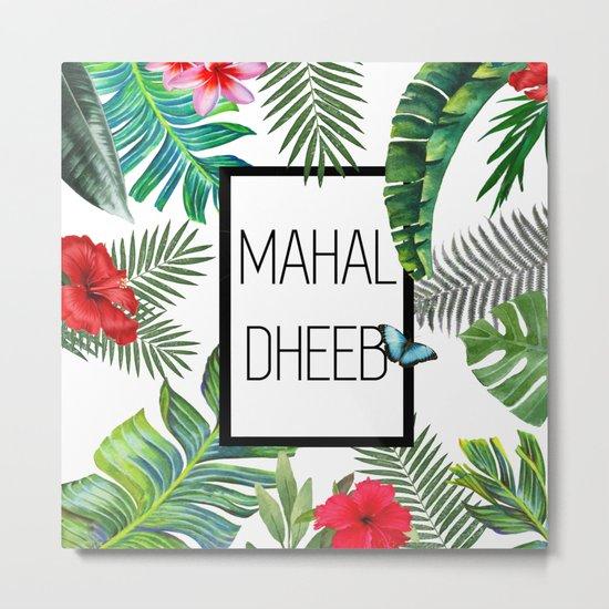 Mahal-Dheeb Metal Print