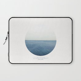 Life is like an ocean. It can be calm or still and rough or rigid. Laptop Sleeve