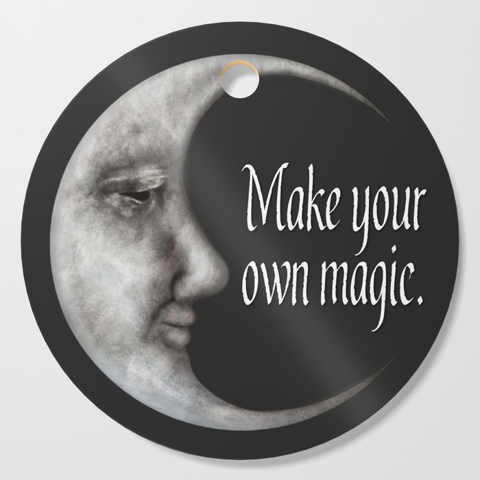 Goddess Quotes | Make Your Own Magic Moon Quotes Moon Goddess Cutting Board By
