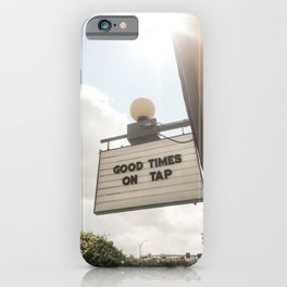 Good Times in Austin iPhone Case