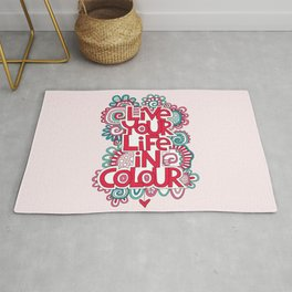 Live Your Life in Colour Rug
