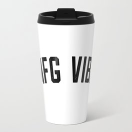 OMFG VIBES Travel Mug