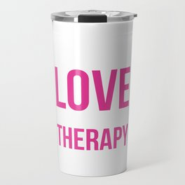 Peace, Love, and Occupational Therapy Positive T-shirt Travel Mug