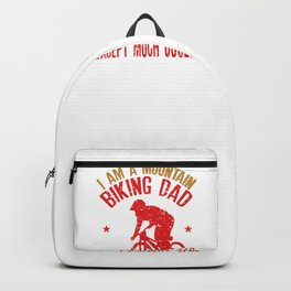 Mens I Am A Mountain Biking Dad design Funny Gift for Cyclist Backpack