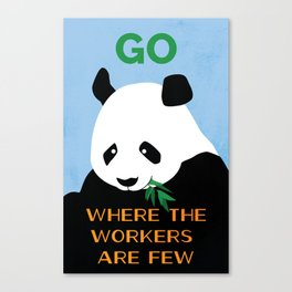 Go Where the Workers are Few Canvas Print