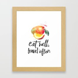 Mango - Eat well, travel often Framed Art Print