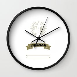 Never Dreamed I'd Be Grumpy Lineman Construction Wall Clock