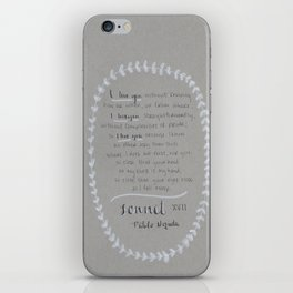 NERUDA - Sonnet 17 iPhone Skin