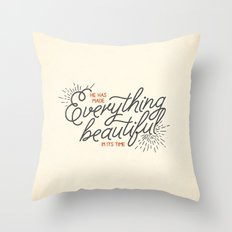 EVERYTHING BEAUTIFUL Throw Pillow
