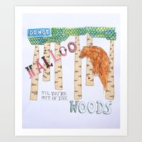 Don't Halloo! Art Print