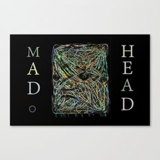 Mad Head Canvas Print