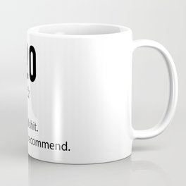 2020 Would Not Recommend Coffee Mug