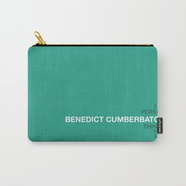 Be the person Benedict Cumberbatch thinks you are Carry-All Pouch