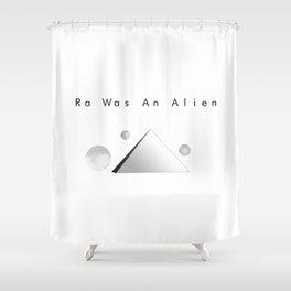 Ra Was An Alien Shower Curtain
