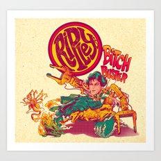 RIPLEY'S BITCH-BUSTER Art Print