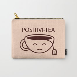 You Got This, Positive, Tea, Funny, Cute, Quote Carry-All Pouch