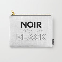 Noir is the New Black Carry-All Pouch