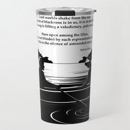 Crossing the Water (poem) by Sylvia Plath Travel Mug