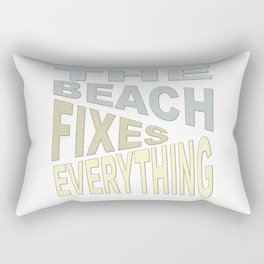 The Beach Fixes Everything Vacation Vibes Text Rectangular Pillow