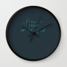 Some Kind of Madness Wall Clock