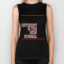 """""""Different Is The New Normal"""" tee design. Makes a unique yet awesome gift this gift giving season!  Biker Tank"""