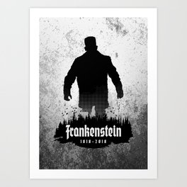Frankenstein 1818-2018 - 200th Anniversary Art Print