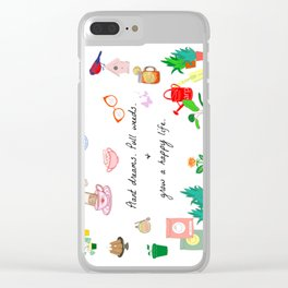 Plant dreams & grow a happy life Clear iPhone Case