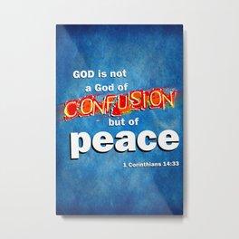 No Confusion Metal Print