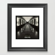Enter the dark Framed Art Print