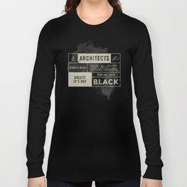 Architects wear black Long Sleeve T-shirt