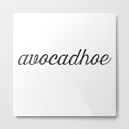 Avocadhoe Metal Print