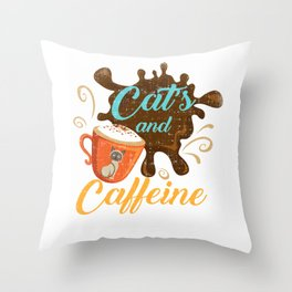 Cats and Caffeine Funny Coffee Hilarious Cat Throw Pillow