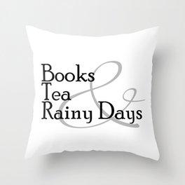 Books & Tea & Rainy Days Throw Pillow