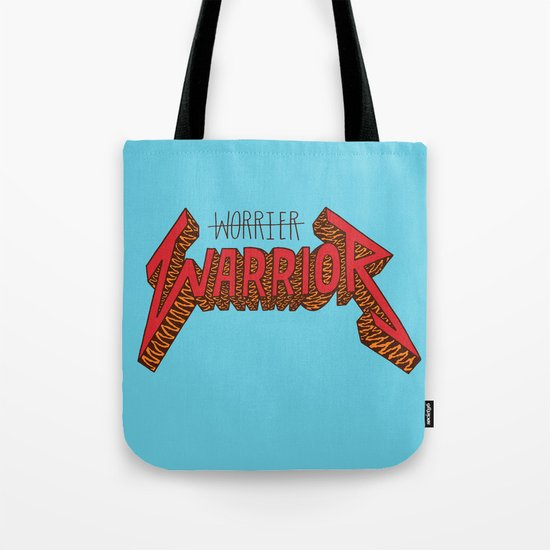 Warrior Not Worrier Tote Bag
