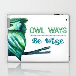 Owl Ways Be Wise Laptop & iPad Skin