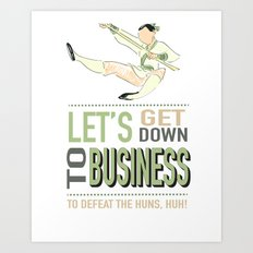 let's get down to business (to defeat the huns) Art Print