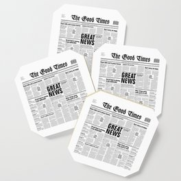 The Good Times Vol. 1, No. 1 / Newspaper with only good news Coaster