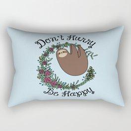 Don't Hurry, Be Happy Rectangular Pillow